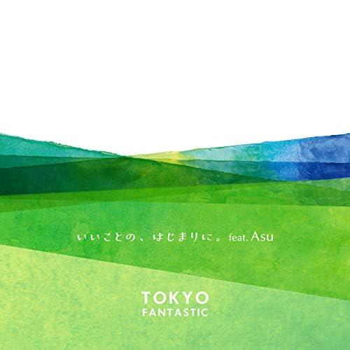 TOKYO FANTASTIC feat. Asu