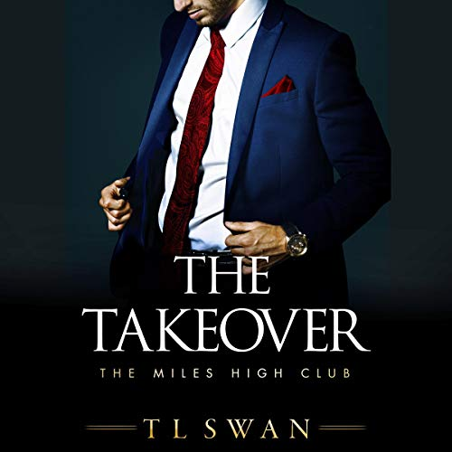 The Takeover: The Miles High Club, Book 2