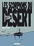 Les Scorpions du désert, Tome 5 - Brise de mer (Nouvelle édition 2015)