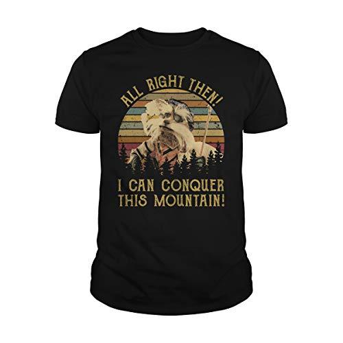 Uzubunki Camiseta All Right Then I Can Conquer