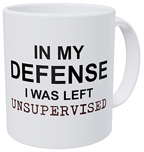 In My Defense I Was Left Unsupervised Mug