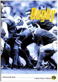 Rugby. Formazione, preparazione e allenamento