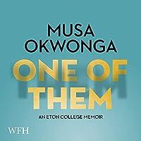 One of Them: An Eton College Memoir