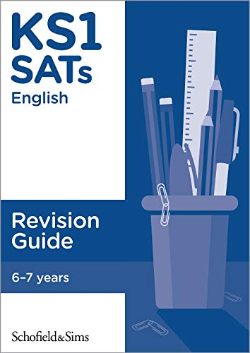 KS1 SATs English Revision Guide: Ages 6-7 (for the 2020 tests)