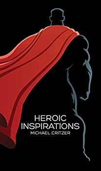Paperback Heroic Inspirations Book