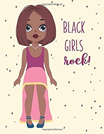 Black Girls Rock: Melanin Notebook for African American Queens