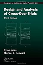 Design and Analysis of Cross-Over Trials (Chapman & Hall/CRC Monographs on Statistics and Applied Probability)