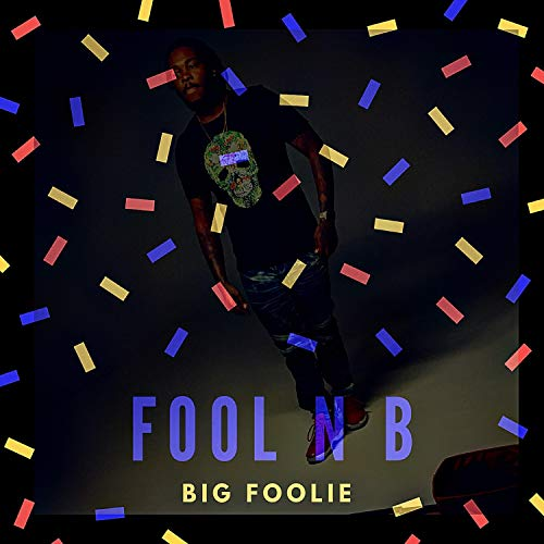 Fool N B [Explicit]