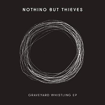 Graveyard Whistling - EP