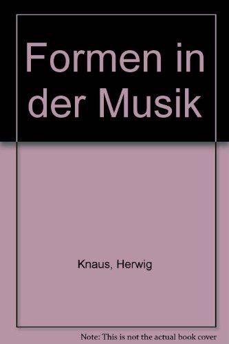 Formen in der Musik, Bd.1, Herkunft, Analyse, Beschreibung