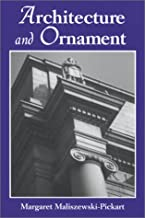 Architecture and Ornament: An Illustrated Dictionary