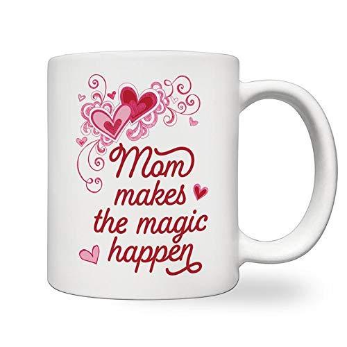 Tazas Taza de cerámica blanca Mom Makes The Magic Happen Mug 330ML
