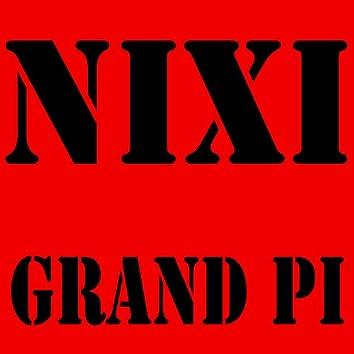 NIXI Grand Pi