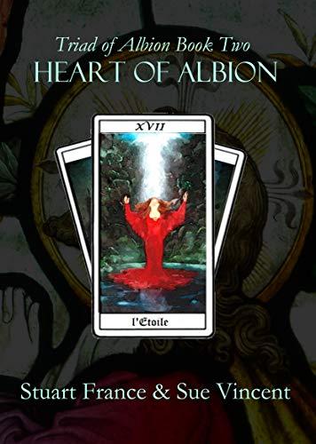 Heart of Albion by [Stuart France, Sue Vincent]