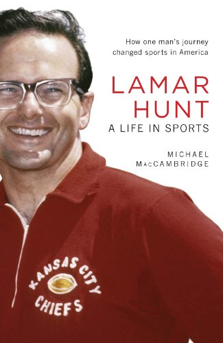 Lamar Hunt: A Life in Sports (English Edition)