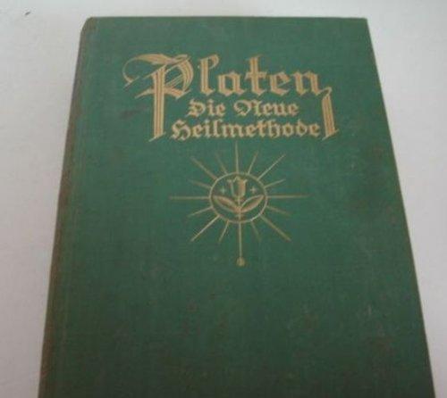 Platen, Die neue Heilmethode - Lehrbuch der naturgemäßen Lebensweiße, der Gesundheitspflege und der arzneilosen Heilweise - Band 2