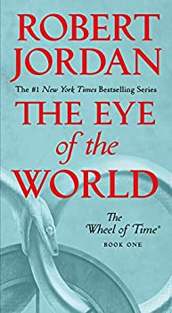 The Eye of the World: Book One of The Wheel of Time Kindle eBook