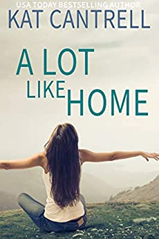 A Lot Like Home by [Kat Cantrell]