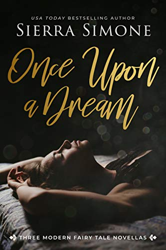 Once Upon a Dream by [Sierra Simone]