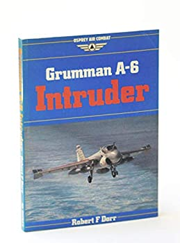 Grumman A-6 Intruder  Osprey Air Combat