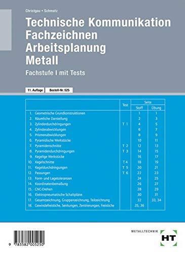 Technische Kommunikation, Fachzeichnen, Arbeitsplanung Metall, Fachstufe: Fachzeichnen - Arbeitsplanung - Metall Fachstufe I mit Tests