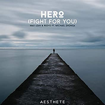 Hero (Fight For You)