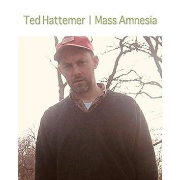 Mass Amnesia