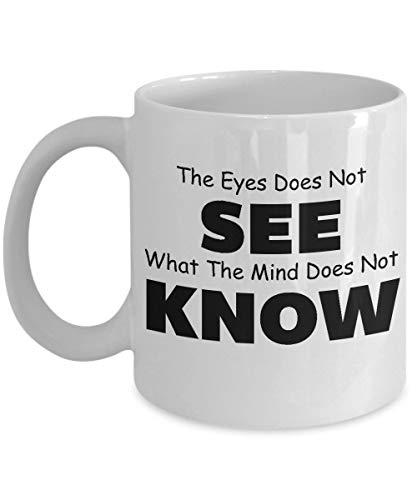 N\A Taza de café de optometría, la Mejor Taza de té de optometrista única y Divertida, Hombres y Mujeres: los Ojos no Ven lo Que la Mente no Sabe