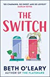 The Switch - The joyful and uplifting Sunday Times bestseller