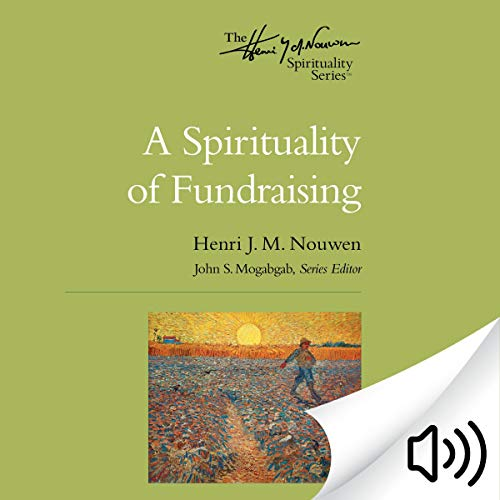 A Spirituality of Fundraising cover art