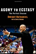 Agony to Ecstasy: The Perfect Season