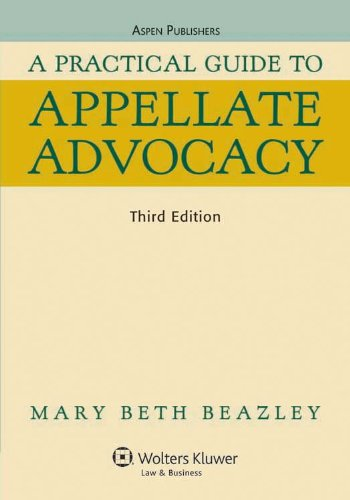 A Practical Guide To Appellate Advocacy 3e