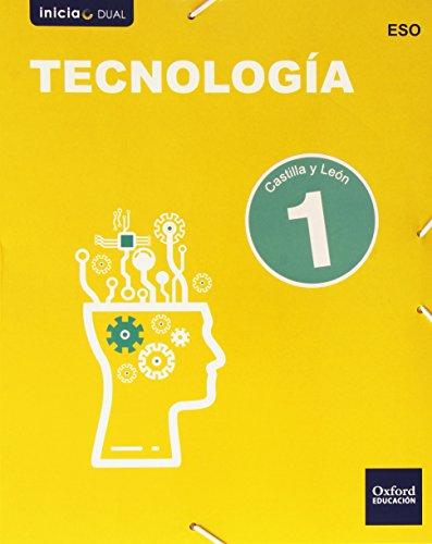 Inicia Dual Tecnología. Libro Del Alumno Castilla Y León - 1º ESO - 9788467359176