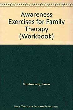 Awareness Exercises for Family Therapy: My Family My Self (Workbook) 0534046878 Book Cover
