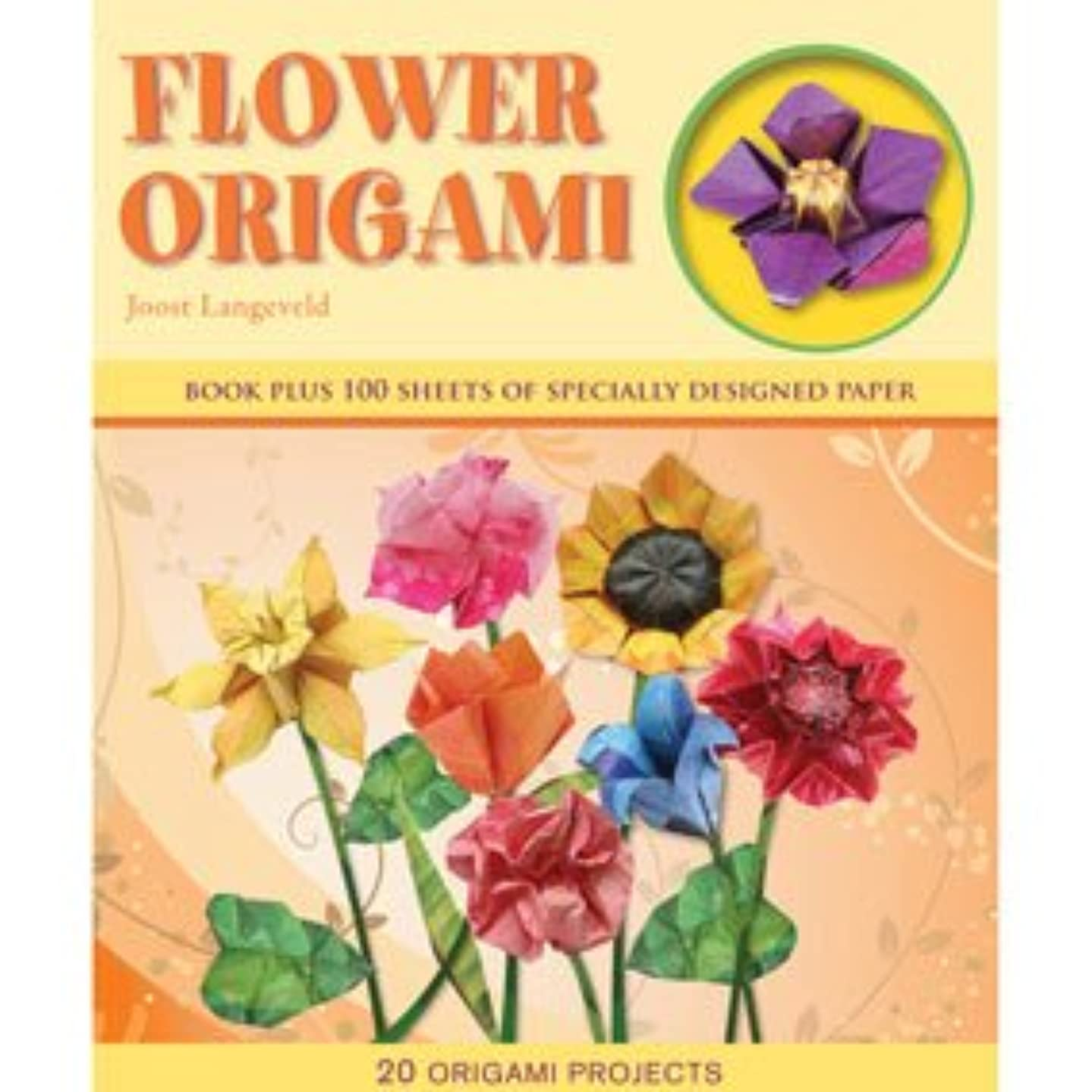 Flower Origami: Book Pulus 100 Sheets Of Specially Designed Paper