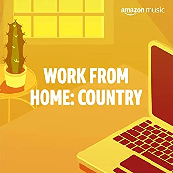 Work from Home: Country