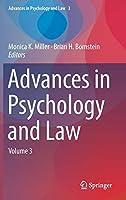 Advances in Psychology and Law: Volume 3 (Advances in Psychology and Law (3))