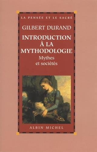 Introduction a la Mythodologie: 6034896
