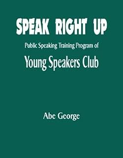 Speak Right Up: Public Speaking Training Program of Young Speakers Club