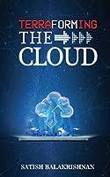 Terraforming the Cloud
