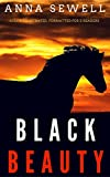 Black Beauty: Color Illustrated, Formatted for E-Readers (Unabridged Version) (English Edition)