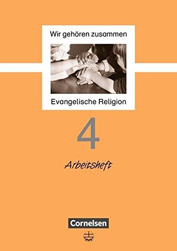 Wir gehören zusammen, 4. Schuljahr (Wir gehören zusammen - Evangelische Religion)