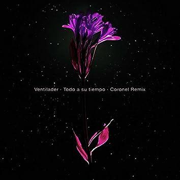 Todo a Su Tiempo (Coronel Remix) - Single