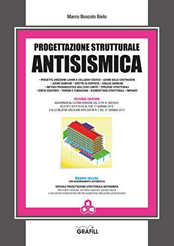 Progettazione strutturale antisismica. Con app