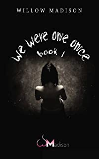 we were one once book 1