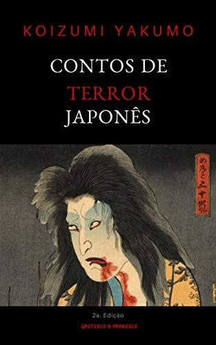 Contos de Terror Japonês (Mestres do Terror, Horror e Fantasia Livro 11) por [Koizumi Yakumo, Paulo Soriano]
