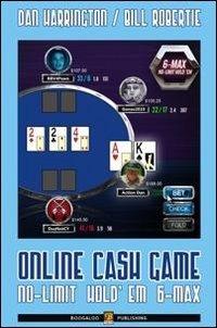 Online cash games. No-limit hold'em 6-max. Ediz. italiana