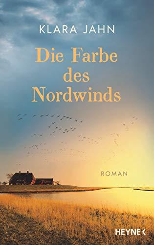 Buchseite und Rezensionen zu 'Die Farbe des Nordwinds: Roman' von Klara Jahn