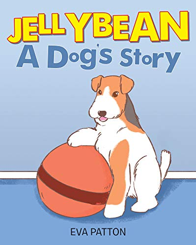 JellyBean: A Dog's Story (English Edition)