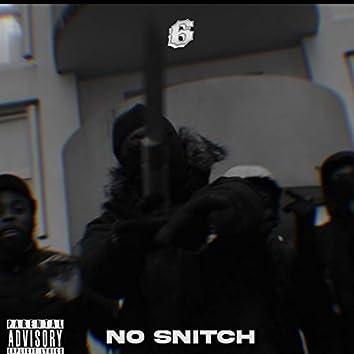 6 (No Snitch)